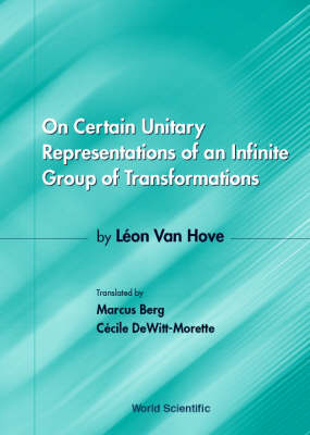 On Certain Unitary Representations Of An Infinite Group Of Transformations - Thesis By Leon Van Hove (Paperback)