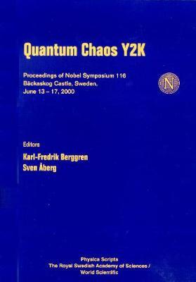 Quantum Chaos Y2k, Proceedings Of Nobel Symposium 116 - Proceedings Of Nobel Symposium - Physics 116 (Hardback)