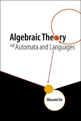 Algebraic Theory Of Automata And Languages (Hardback)