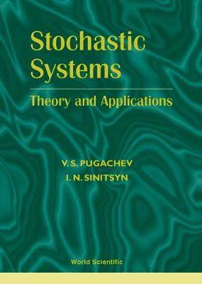 Stochastic Systems: Theory And Applications (Hardback)