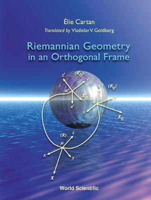 Riemannian Geometry In An Orthogonal Frame (Hardback)
