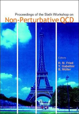 Non-perturbative Qcd, Proceedings Of The Sixth Workshop (Hardback)