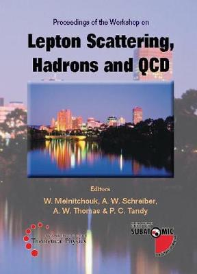 Lepton Scattering, Hadrons And Qcd, Procs Of The Workshop (Hardback)
