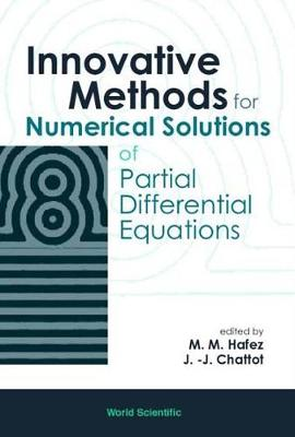 Innovative Methods For Numerical Solution Of Partial Differential Equations (Hardback)