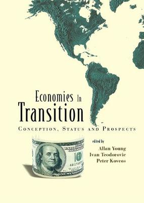 Economies In Transition: Conception, Status And Prospects (Hardback)