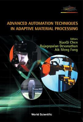 Advanced Automation Techniques In Adaptive Material Processing (Hardback)