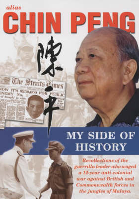 Alias Chin Peng: My Side of History (Paperback)