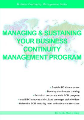 Managing & Sustaining Your Business Continuity Management Program - Business Continuity Management Series (Paperback)