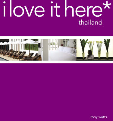 Thailand - I Love it Here* (Paperback)