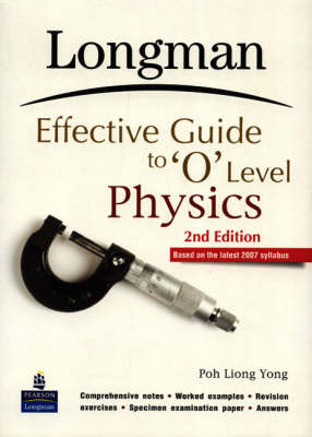 Longman Effective Guide to O Level Physics (Paperback)