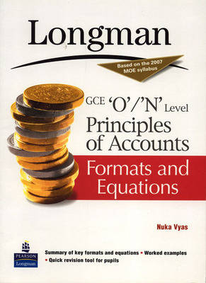 GCE O / N Level Principles of Accounts: Formats and Equations (Paperback)
