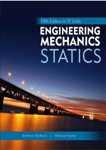 Engineering Mechanics: Statics, 5th Edition in SI Units (Paperback)