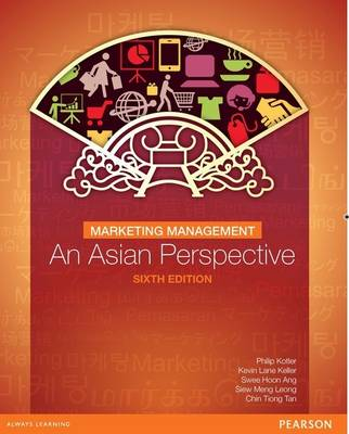 Marketing Management: An Asian Perspective (Paperback)