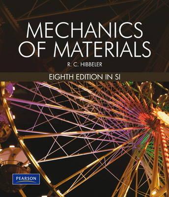 Mechanics of Materials SI with MasteringEngineering Pack