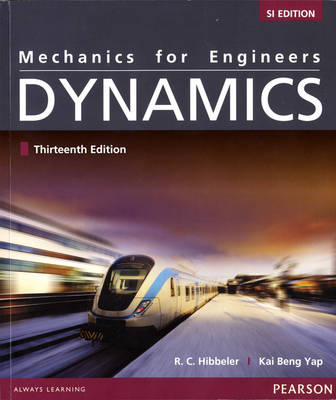 Mechanics for Engineers: Dynamics, SI Edition (Paperback)