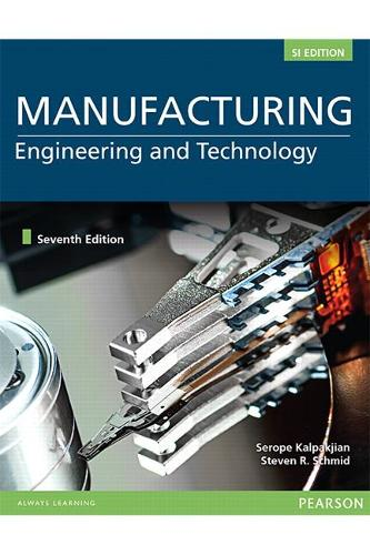 Manufacturing Engineering and Technology, SI Edition (Paperback)