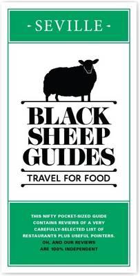 Black Sheep Guides. Travel for Food: Seville (Paperback)