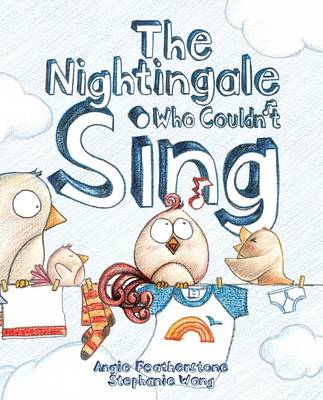 The Nightingale Who Couldn't Sing (Paperback)