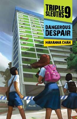 Triple Nine Sleuths: Dangerous Despair (Paperback)