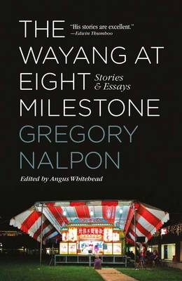 The Wayang at Eight Milestone: Stories & Essays (Paperback)