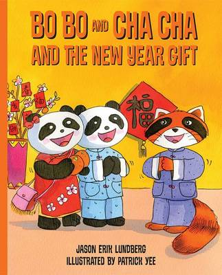 Bo Bo and Cha Cha and the New Year Gift: 3 (Paperback)