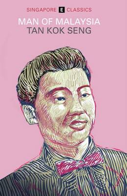 Man of Malaysia: Singapore Classics (Paperback)
