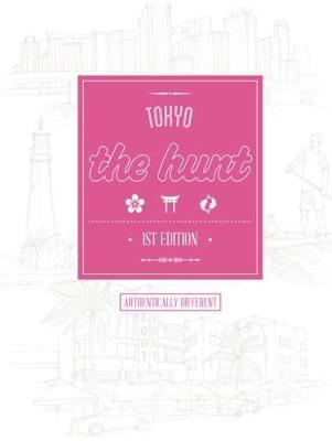 The Hunt Tokyo - The Hunt Guides (Paperback)