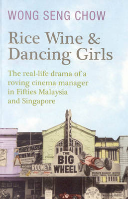 Rice Wine and Dancing Girls (Paperback)