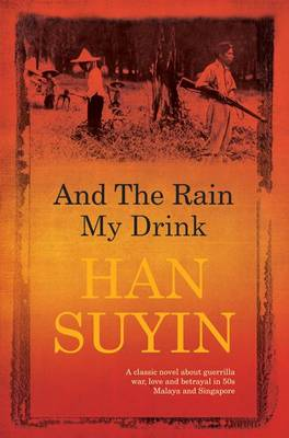 And the Rain My Drink (Paperback)