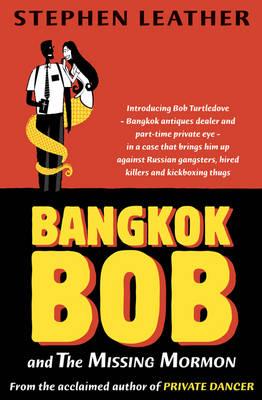 Bangkok Bob and the Missing Mormon (Paperback)