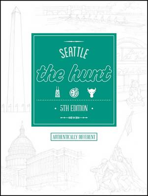The Hunt Seattle - The Hunt Guides (Paperback)