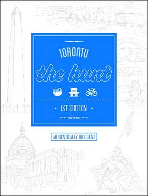 The Hunt Toronto - The Hunt Guides (Paperback)