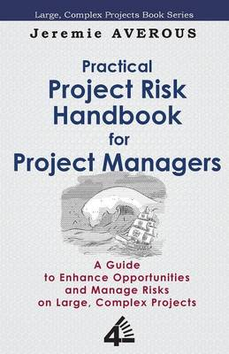 Practical Project Risk Handbook for Project Managers (Paperback)