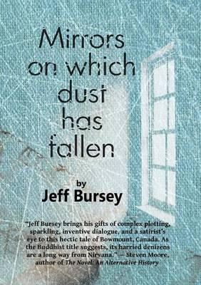 Mirrors on Which Dust Has Fallen (Paperback)