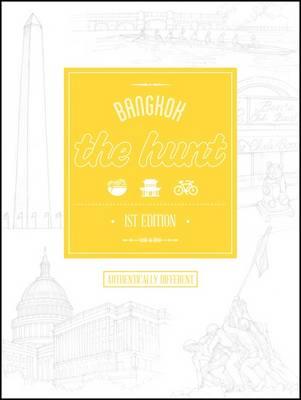 The Hunt Bangkok - The Hunt Guides (Paperback)
