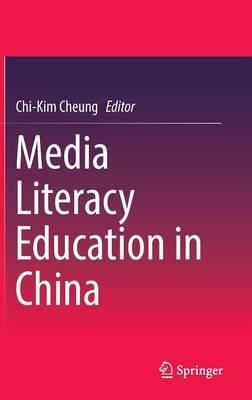 Media Literacy Education in China (Hardback)