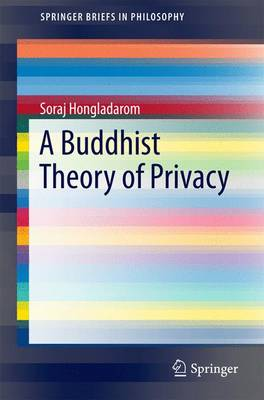 A Buddhist Theory of Privacy - SpringerBriefs in Philosophy (Paperback)