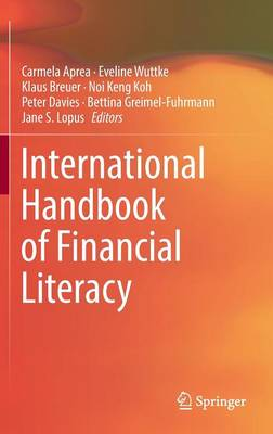 International Handbook of Financial Literacy (Hardback)
