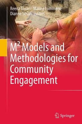 M(2) Models and Methodologies for Community Engagement (Paperback)