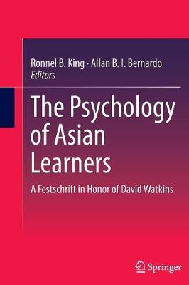 The Psychology of Asian Learners: A Festschrift in Honor of David Watkins (Paperback)