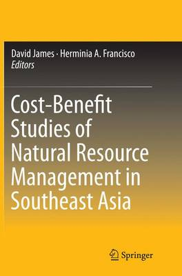 Cost-Benefit Studies of Natural Resource Management in Southeast Asia (Paperback)