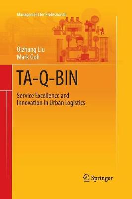 TA-Q-BIN: Service Excellence and Innovation in Urban Logistics - Management for Professionals (Paperback)