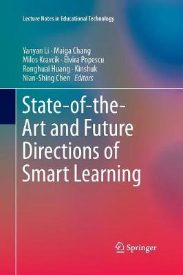 State-of-the-Art and Future Directions of Smart Learning - Lecture Notes in Educational Technology (Paperback)