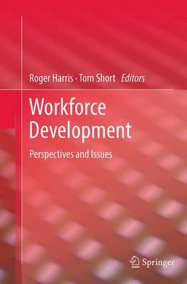 Workforce Development: Perspectives and Issues (Paperback)