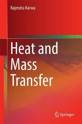 Heat and Mass Transfer (Hardback)