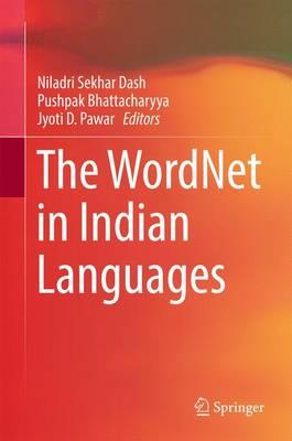 The WordNet in Indian Languages (Hardback)