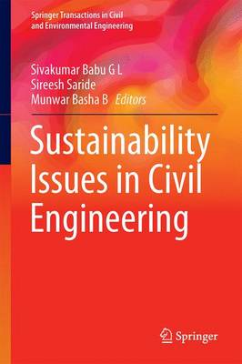 Sustainability Issues in Civil Engineering - Springer Transactions in Civil and Environmental Engineering (Hardback)
