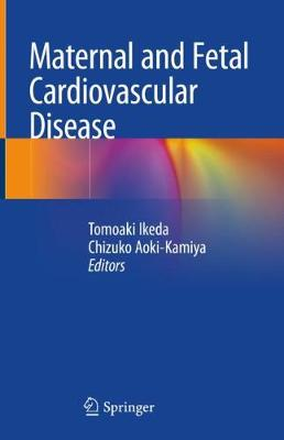 Maternal and Fetal Cardiovascular Disease (Hardback)