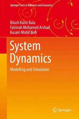 System Dynamics: Modelling and Simulation - Springer Texts in Business and Economics (Hardback)