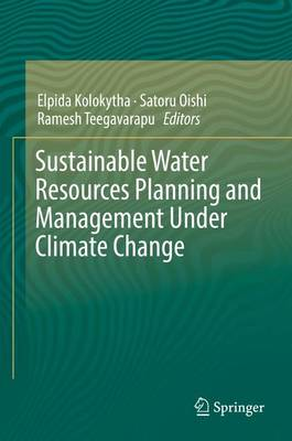 Sustainable Water Resources Planning and Management Under Climate Change (Hardback)